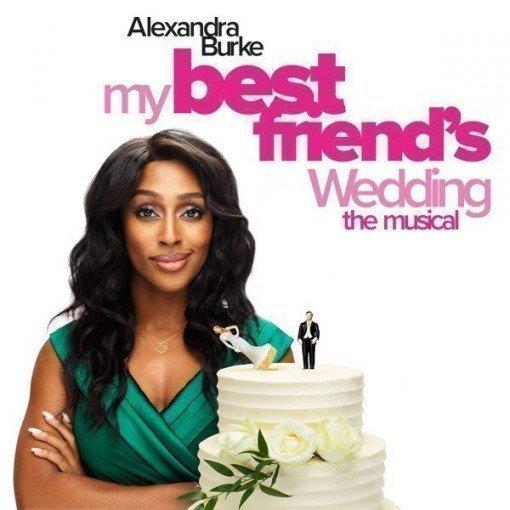 My Best Friend's Wedding The Musical